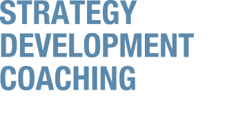 Strategy, Development, Coaching